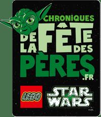 LEGO Star Wars Chroniques de la Fête des Pères