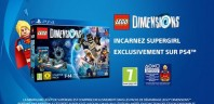 LEGO Dimensions : Supergirl sera dans le Starter Pack pour PS4