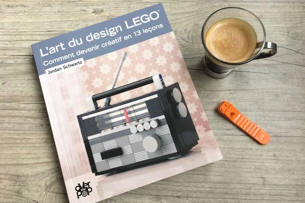 l 39 art du design lego comment devenir cr atif en 13. Black Bedroom Furniture Sets. Home Design Ideas
