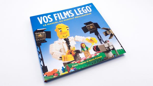 Vos Films LEGO, le manuel du parfait réalisateur