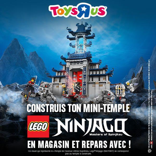 Chez Toys R Us : mini temple Ninjago gratuit le 21 octobre 2017